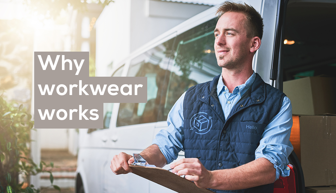 Why workwear works