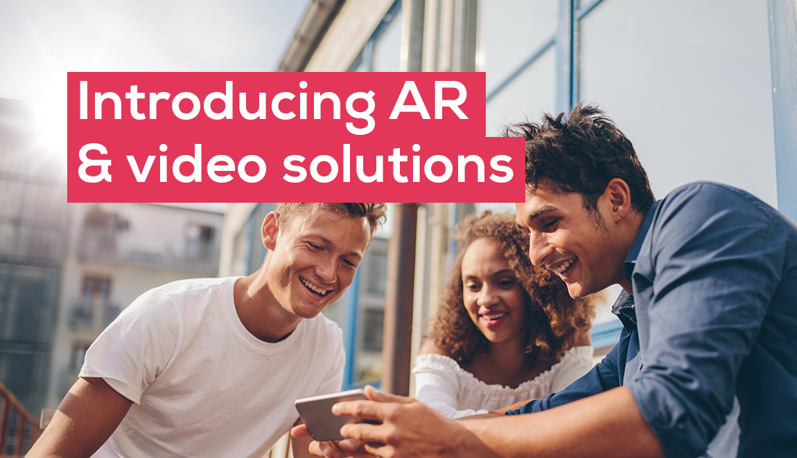 Introducing augmented reality and video solutions
